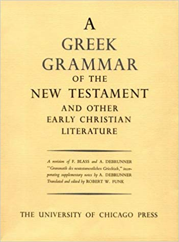 BDF Greek Grammar of the New Testament